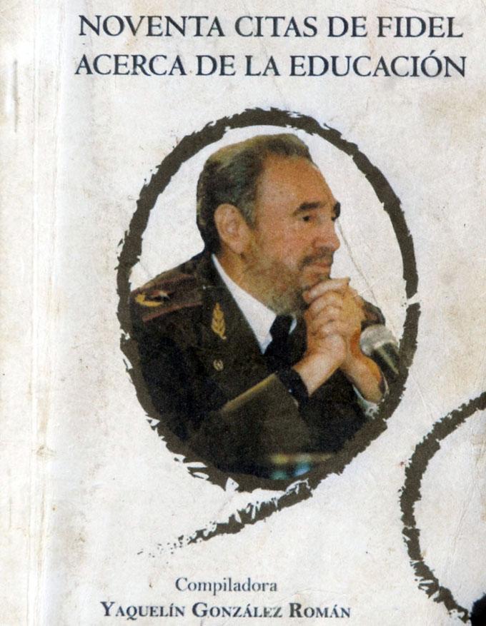 Regalo de cumpleaños, un libro con 90 pensamientos de Fidel sobre educación