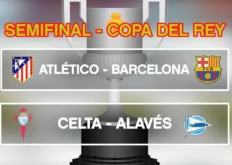 Bombazos en semifinales: Atlético-Barça y Celta-Alavés