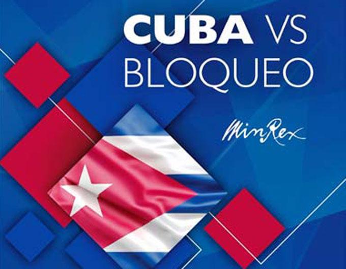 Bloqueo económico se recrudeció, y se aplica con todo rigor, dice cancillería cubana