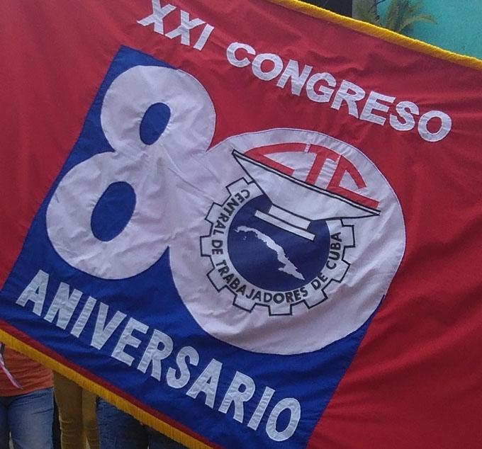 En Granma Bandera XXI Congreso de la Central de Trabajadores de Cuba