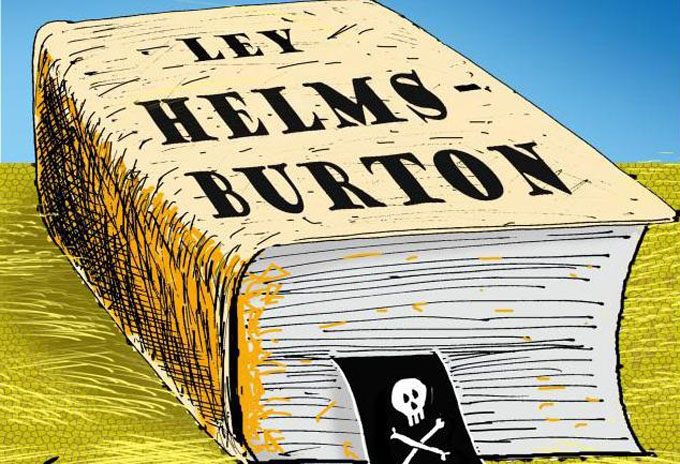 La ley Helms-Burton y la prepotencia de EE.UU (+ video)