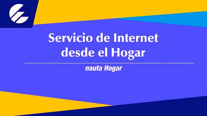 ETECSA rebaja tarifa del Nauta Hogar, a partir del primero de agosto