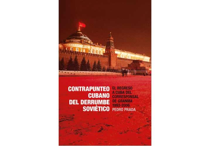La Unión Soviética y Cuba, el contrapunteo de Pedro Prada