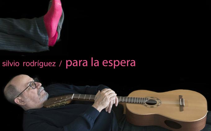 Cantautor Silvio Rodríguez estrena tema de su álbum Para la espera (+video)