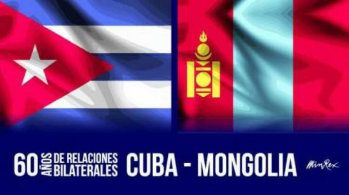 Celebran Cuba y Mongolia 60 años de relaciones diplomáticas