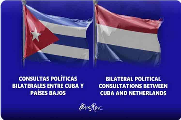Cuba y Países Bajos abordan nexos durante consultas intercancillerías