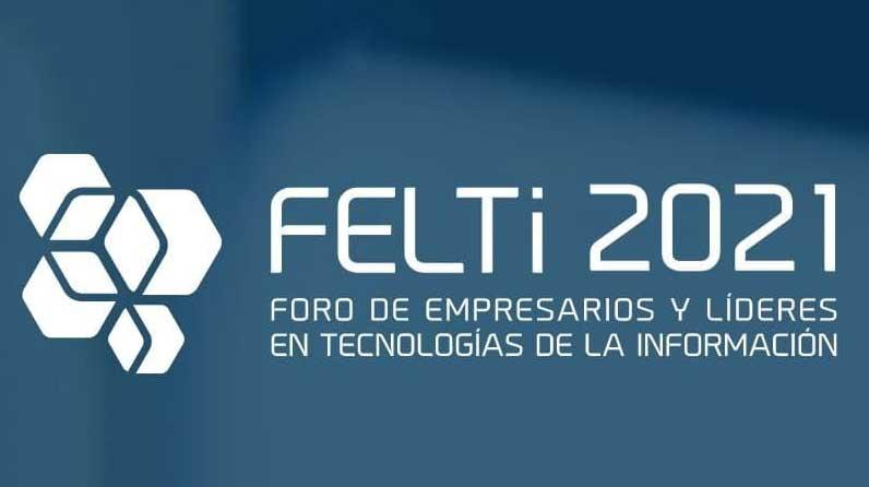 FELTi 2021 abre sus puertas a empresas nacionales y extranjeras por primera vez de forma virtual