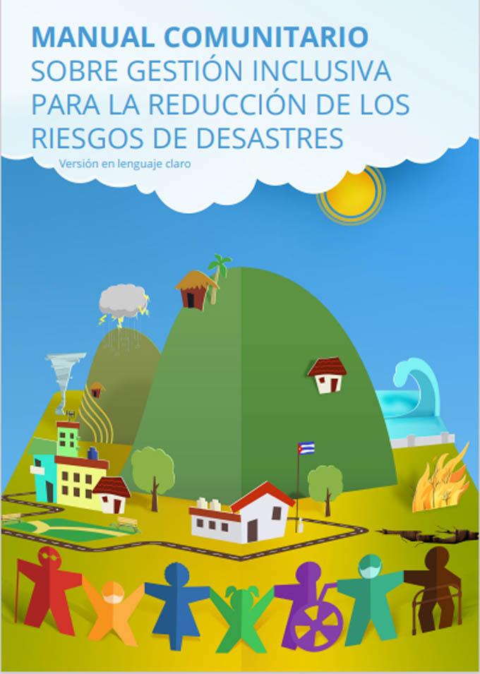 Agencias humanitarias internacionales contribuyen a la Gestión inclusiva de reducción de riesgos de desastres (GIRRD) en Cuba
